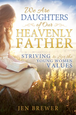 We-are-Daughters-of-our-Heavenly-Father_9781462116737